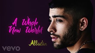 "ZAYN, Zhavia Ward - A Whole New World (End Title) (From ""Aladdin"" / Lyrics Audio)"