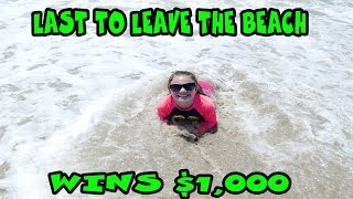 Last To Leave The Beach Wins $1000!