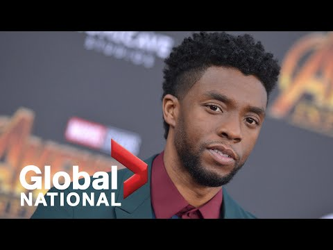 Global National: Aug 29, 2020 | Remembering 'Black Panther' star Chadwick Boseman