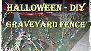 Halloween Diy - Graveyard Fence