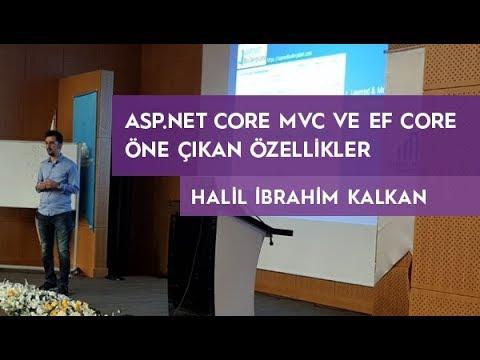 Asp.Net Core MVC ve EF Core - Öne Çıkan Özellikler - Halil İbrahim Kalkan (dotnet core day)
