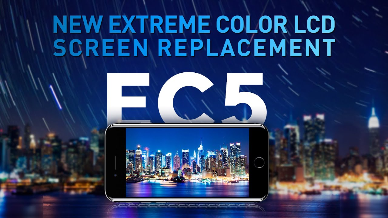 Introduce EC5 Screen, New Extreme Color LCD Screen Replacement for  iPhone(4K Video)