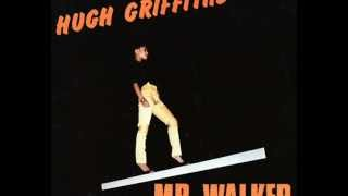 Hugh Griffiths - I Am Living Up (Mr. Walker - 1981)