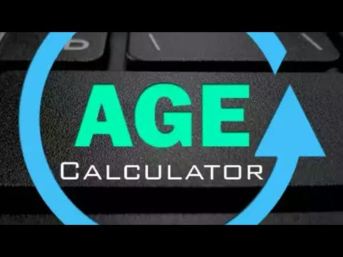 How To Age Calculator Day Times App