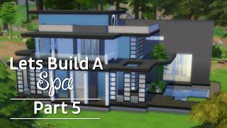 The Sims 4: Lets Build A Spa - Part 5