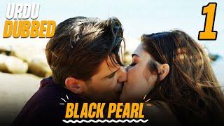 Download Black Pearl | Kala Moti in Urdu Dubbed Episode 1 | سیاہ موتی | Siyah İnci | Turkish Dramas