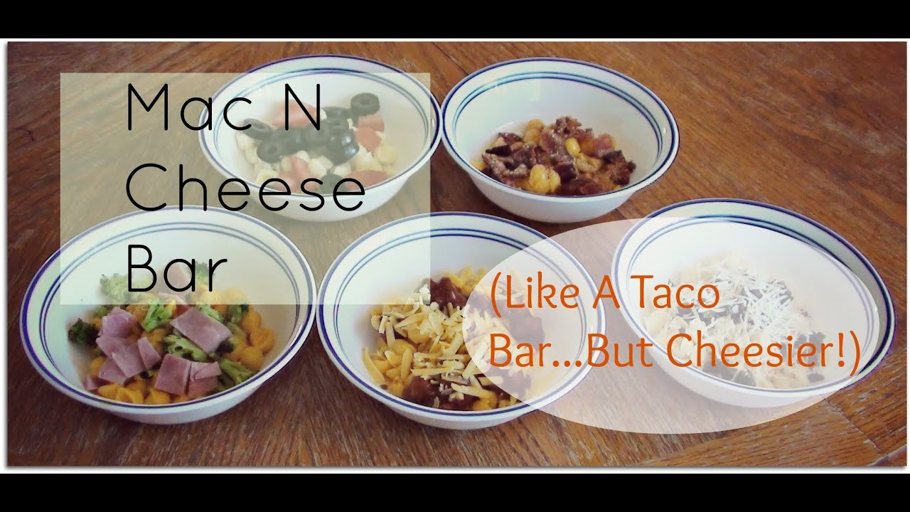 Kids party food idea mac n cheese bar youtube for Food bar borca