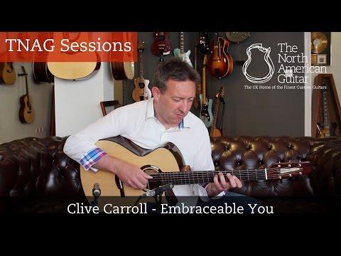 "TNAG Sessions - Clive Carroll ""Embraceable You"""