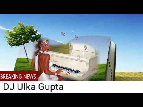 Tu Dharti pe Chahe Jahan Bhi Dj Ulka Gupta