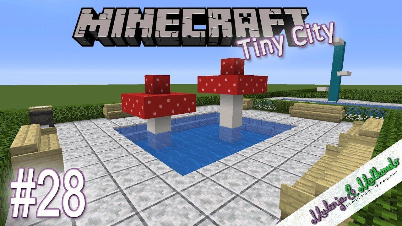 Minecraft Tiny City 028 Das Babybecken Minecraft 1 14 Youtube