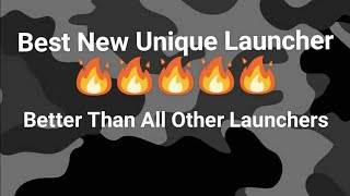 Best New Unique Launcher For Android | 2018 |🔥🔥🔥🔥🔥