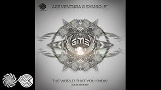Ace Ventura & Symbolic - The World That You Know (GMS Remix)