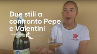 Emidio Pepe e Valentini: Due stili a confronto con Chiara Pepe