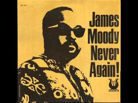 James Moody - Never Again! 1972 (FULL LP)