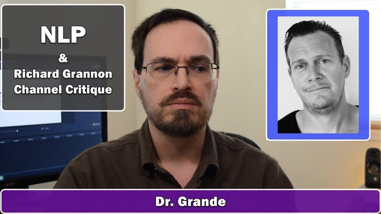 Neuro-Linguistic Programming | Richard Grannon Spartan Life Coach Channel Critique