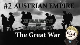 HoI4 - The Great War Mod - Austrian Empire - Part 2