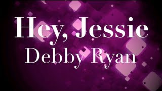 Hey, Jessie (Theme Song Lyrics)