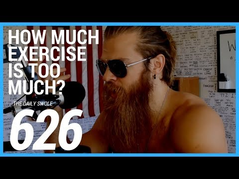 How Much Exercise Is Too Much? (and Eating Tide Pods) | Daily Swole 626