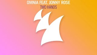 Omnia feat. Jonny Rose - Two Hands (Radio Edit)
