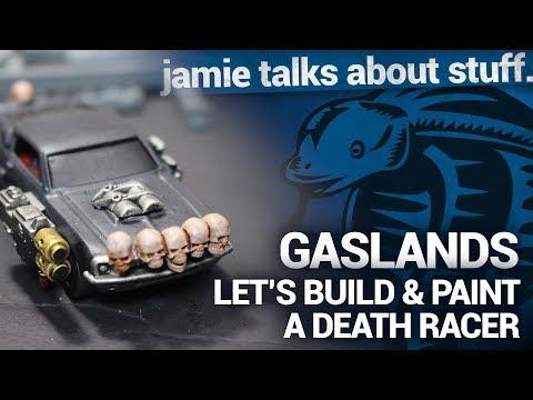Jamie Talks About: Gaslands, Lets Build and Paint a Death Racer!