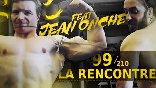 LA RENCONTRE ! AVNER FT JEAN ONCHE - Jour 99/210
