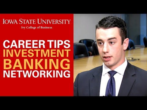 Investment Banking Career Tips - Networking