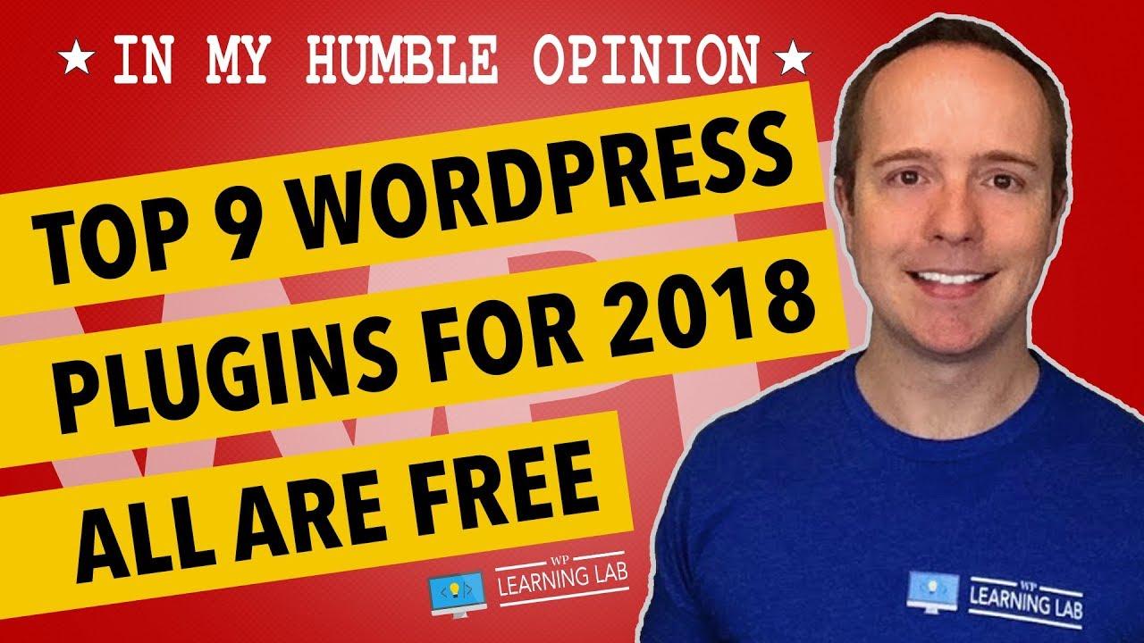 9 Top Plugins 2018 For WordPress - Must-Have Plugins For WordPress