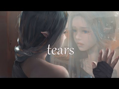 'tears'  (Sad Emotional Music Mix)