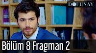 Dolunay 8.Bölüm Fragmanı 22 Ağustos