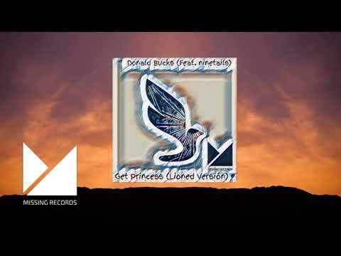 Donald Bucks - Get Princess (Ft.Ninetails) (Lioned Version)[TRAP]