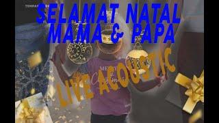 Gambar cover Slamat Natal Mama & Papa, Cover by Toni Manekat Live Acoustik