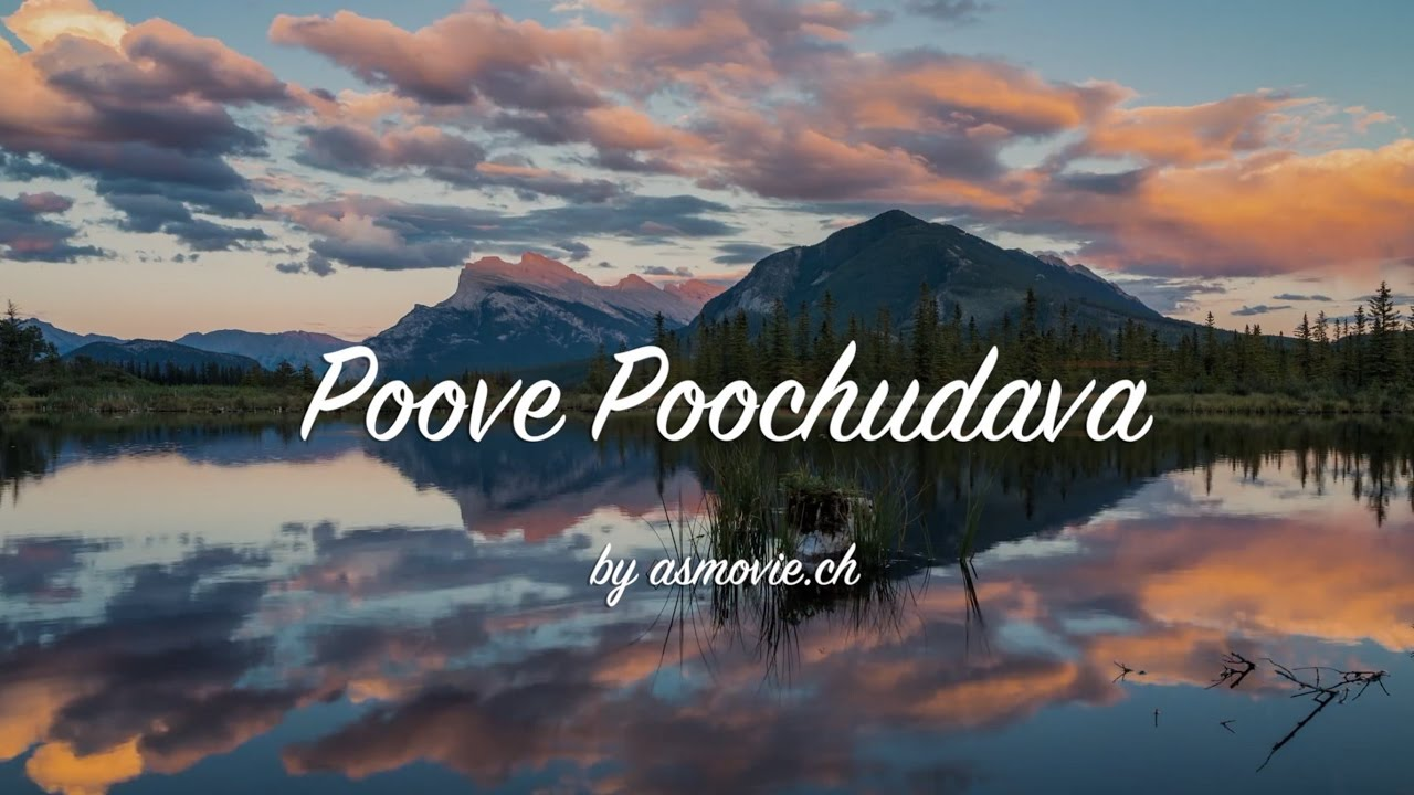 Poove Poochudava - Full Video Song
