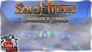 🔴Sea of Thieves | SHROUDED SPOILS!!!!! | Live Stream