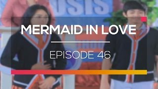 Mermaid In Love Episode 46