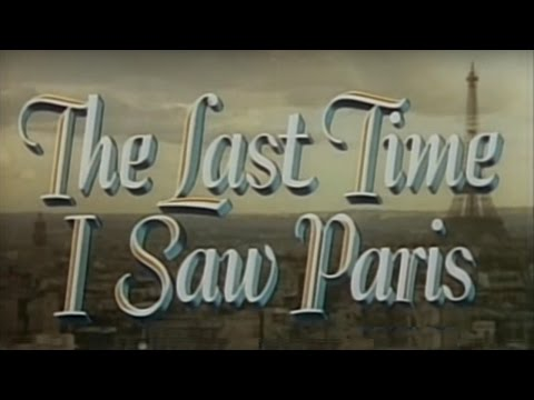 The Last Time I Saw Paris 1954 Drama Romance