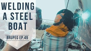 Welding A Steel Boat (Fuel Tanks Closed - Part 6) EP. 49