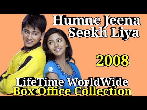 HUMNE JEENA SEEKH LIYA 2008 Bollywood Movie LifeTime WorldWide Box Office Collection Rating Cast