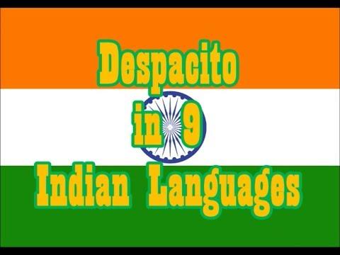 Despacito in 9 Indian Languages