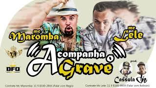 Acompanha o Grave (Bumbum Que Balança) MC Lele & MC Maromba 2016