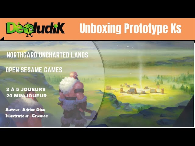 Northgard  - Unboxing Prototype vf - Preview Kickstarter - open sesame games