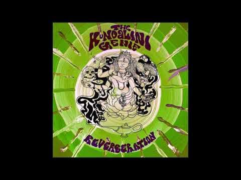 The Kundalini Genie - Reverberation (Full Album)