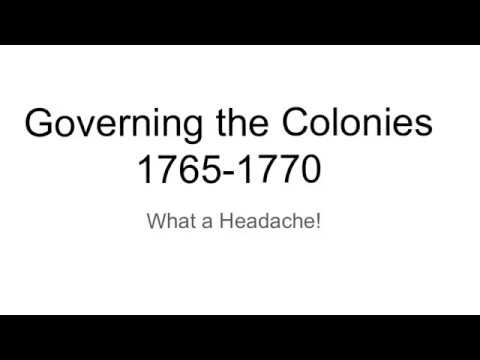 Governing the Colonies: 1765-1770