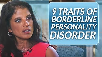How to Spot the 9 Traits of Borderline Personality Disorder