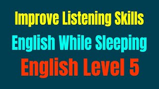Improve Vocabulary ★ Improve Listening Skills English While Sleeping ★ English Level 5 ✔