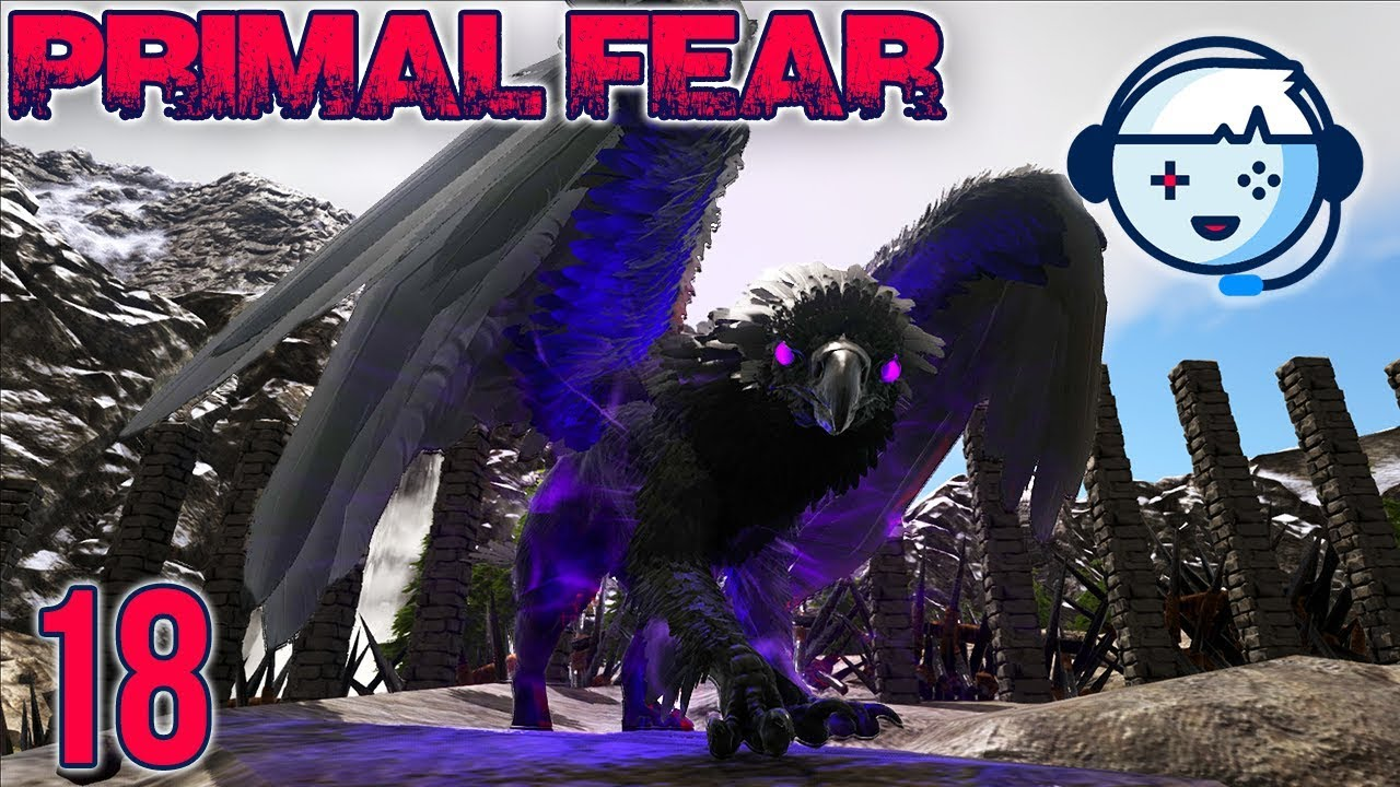 Dark Griffin Taming! | Primal Fear: Ragnarok | Ark: Survival Evolved |  S1:Ep18