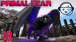 Dark Griffin Taming! | Primal Fear: Ragnarok | Ark: Survival Evolved | S1:Ep18