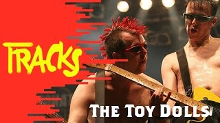Toy Dolls - Tracks ARTE