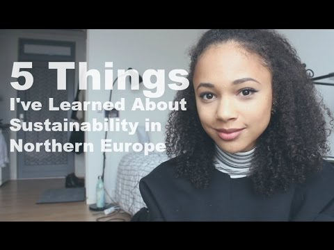 5 Things I've Learned About Sustainability in Northern Europe