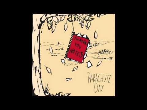 Parachute Day - You Are The Daydream