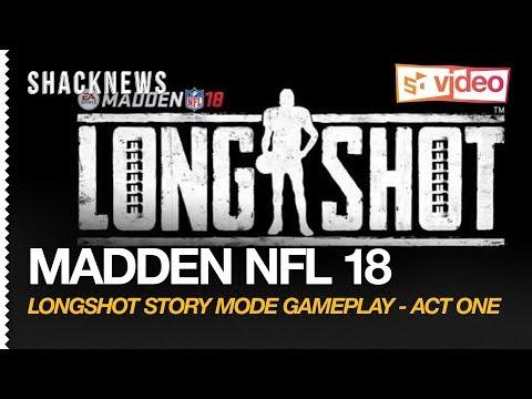 Madden NFL 18: Longshot Story Mode Gameplay - Act One